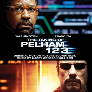 Image for 'The Taking of Pelham 123 (Original Motion Picture Soundtrack)'