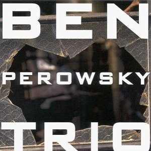 Image for 'Ben Perowsky Trio'