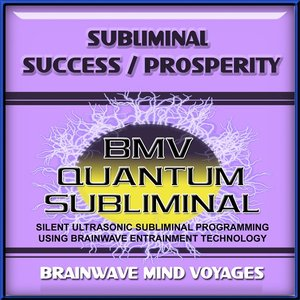 Image for 'Subliminal Success Prosperity - Silent Ultrasonic Track'