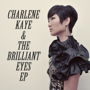 Image for 'Charlene Kaye & the Brilliant Eyes EP'