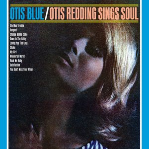 Image for 'Otis Blue: Otis Redding Sings Soul [Collector's Edition]'