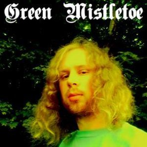 Image for 'Green Mistletoe'