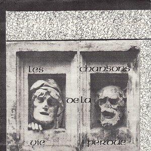 Image for 'Les Chansons De La Vie Perdue'