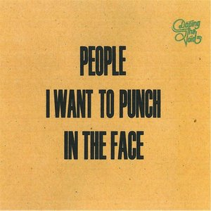 Image for 'People I Want to Punch in the Face'