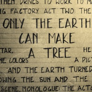 Image for 'Only the Earth Can Make a Tree'