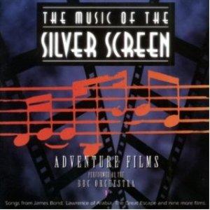 Bild für 'The Music of the Silver Screen (Adventure Films, Vol. 1)'