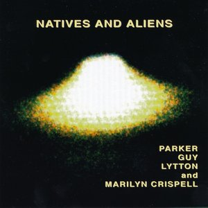 Image for 'Natives and Aliens'