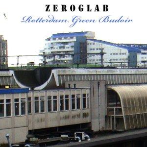 Image for 'ZEROGLAB - Rotterdam Green Budoir'