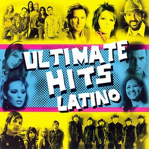 Image for 'Ultimate Hits Latino'
