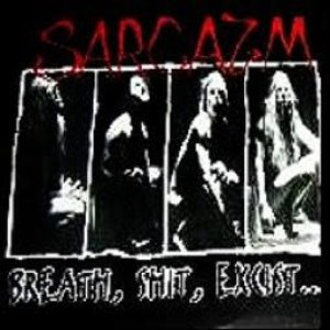 Image for 'Breath, Shit, Excist...'