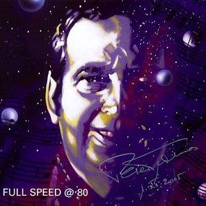 Image for 'Full Speed @ 80'