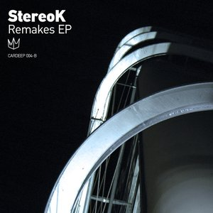 Image for 'StereoK - Remakes EP [CARDEEP 004-B]'