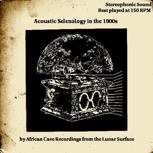 Image pour 'Acoustic Selenology in the 1900s'