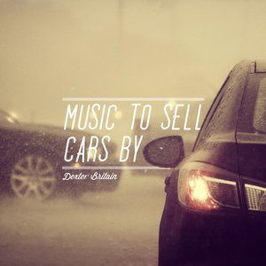 Image for 'Music To Sell Cars By'
