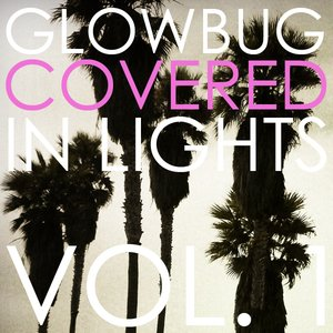 Image pour 'Covered In Lights Vol. 1'
