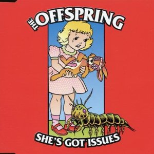 Image for 'She's Got Issues'