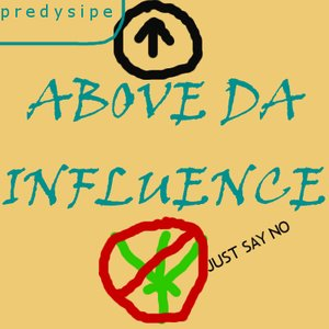 Image for 'ABOVE DA INFLUENCE'