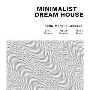 Bild für 'Minimalist Dream House'