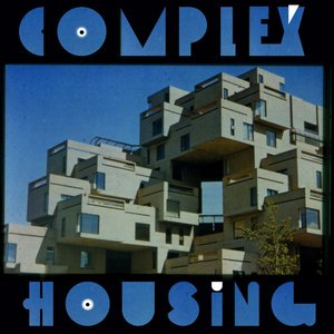 Image for 'Complex Housing'