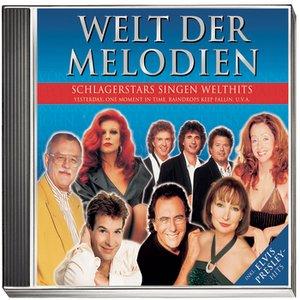 Image for 'Welt der Melodien - Schlagerstars singen Welthits'