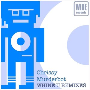 Image for 'Whine U Remixes'