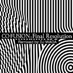 Image for 'Final Resolution (Remixed By DJ Wada)'