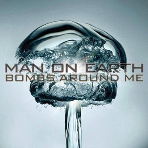 Image for 'Bombs Around Me'