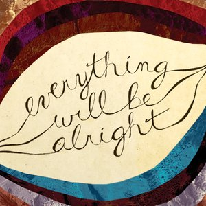 Image for 'Everything Will Be Alright'