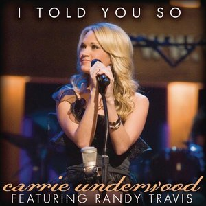Image for 'I Told You So (Featuring Randy Travis)'