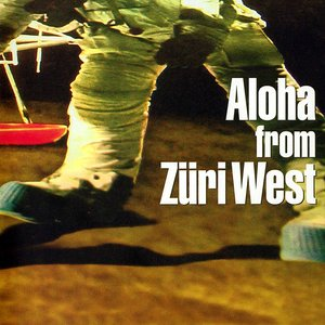 Image for 'Aloha From Züri West'
