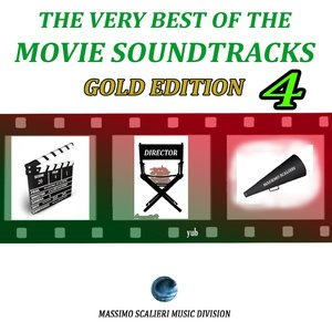 Image for 'The Very Best of the Movie Soundtracks - Gold Edition, Vol.4'