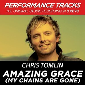Image for 'Amazing Grace (My Chains Are Gone) [Performance Tracks] - EP'