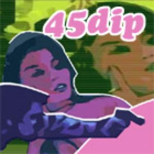 Image for '45 Dip'