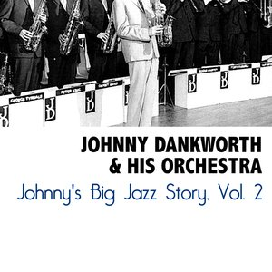 Image for 'Johnny's Big Jazz Story, Vol. 2'