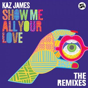 Image for 'Show Me All Your Love - Remixes'