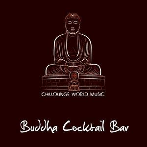 Image for 'Buddha Cocktail Bar 2013 (Chillounge World Music)'
