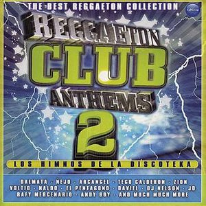 Image for 'Reggaeton Club Anthems 2'