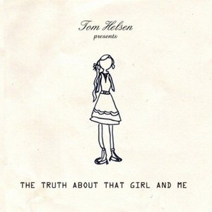 Image for 'The Truth About That Girl and Me'