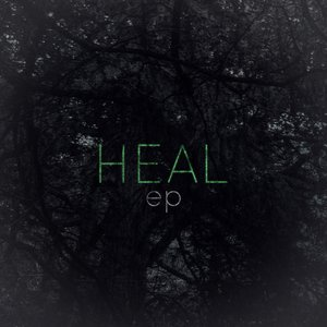 Image for 'Heal EP'