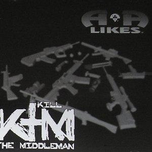 Image for 'Kill the Middleman'