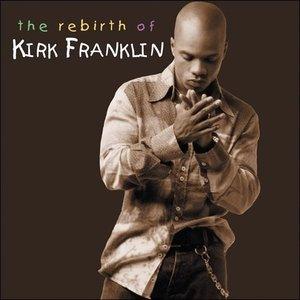 Bild für 'The Rebirth Of Kirk Franklin (Live)'