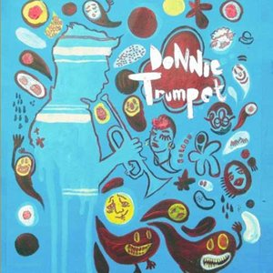 Image for 'Donnie Trumpet'