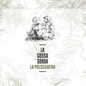 Image for 'La Polseguera'
