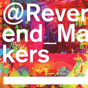 Image for '@Reverend_Makers'