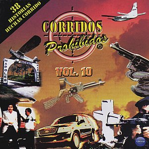 Image for 'Corridos Prohibidos Volume 10'