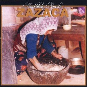 Bild för 'Nesilden Nesile Zazaca'