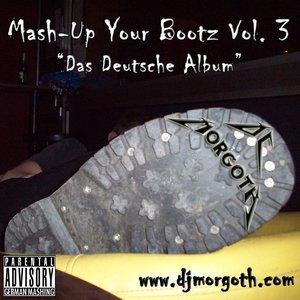 Image for 'Mash-Up Your Bootz Vol. 3'