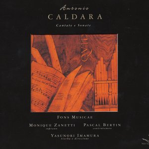 Image for 'Caldara, A.: Daliso E Clori / Clori E Tirsi / Suonate A 3 in C Minor / Chaconne in B Flat Major'