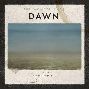 Image for 'The Wonderlands: Dawn'