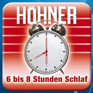 Image for '6 bis 8 Stunden Schlaf (Karaoke Version)'